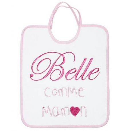 Bavoir Belle comme Maman Baby Calin